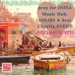 7/24〜8/31 オンライン開催『Pray For INDIA』 〜 インドの音楽学校のためのチャリティーイベント 〜
